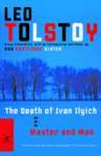 Tolstoy, Leo The Death of Ivan Ilyich