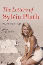 Plath, Sylvia Plath*Letters of Sylvia Plath Volume I