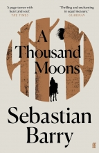 Sebastian Barry , A Thousand Moons