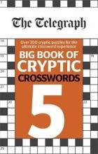 Telegraph Media Group Ltd The Telegraph Big Book of Cryptic Crosswords 5