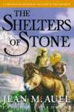Auel, Jean M. The Shelters of Stone