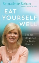 Bernadette Bohan Simple Eat Yourself Well