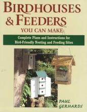 Paul Gerhards Bird Houses and Feeders You Can Make