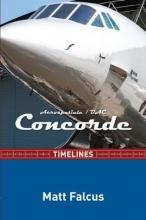 Matt Falcus Concorde Timelines