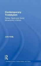 Kelly, John Contemporary Trotskyism