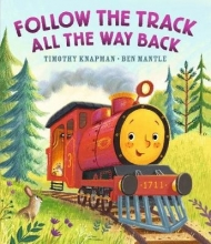 Knapman, Timothy Follow the Track All the Way Back
