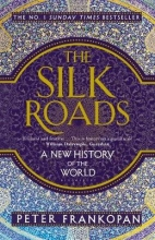 Peter Frankopan, Silk Roads