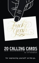 Calligraphuck Calling Cards