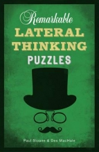 Paul Sloane,   Des MacHale Remarkable Lateral Thinking Puzzles