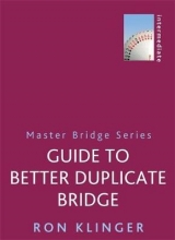 Ron Klinger Guide To Better Duplicate Bridge
