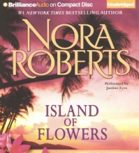 Roberts, Nora Island of Flowers