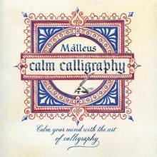 Malleus Enrico Ragni Calm Calligraphy