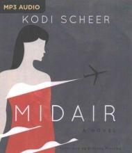 Scheer, Kodi Midair