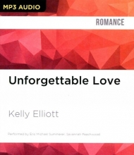 Elliott, Kelly Unforgettable Love