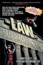 Daily, James E.,   Davidson, Ryan M. The Law of Superheroes