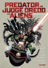 Wagner, John,   Diggle, Andy Predator VS Judge Dredd VS Aliens