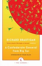 Brautigan, Richard Confederate General from Big Sur