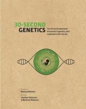Jonathan Weitzman,   Matthew Weitzman 30-Second Genetics
