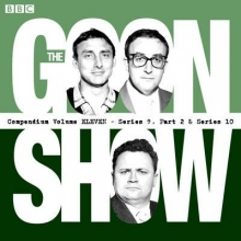 Milligan, Spike The Goon Show Compendium: Volume 11 (Series 9, Pt 2 & Series 10)