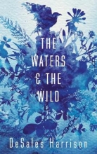 DeSales Harrison The Waters and the Wild