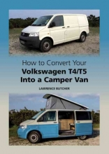 Lawrence Butcher How to Convert your Volkswagen T4/T5 into a Camper Van
