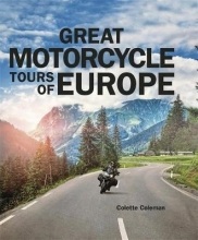 Colette Coleman Great Motorcycle Tours of Europe