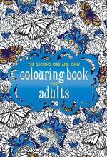 Second One and Only Colouring Book for Adults