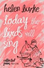 Helen Burke,   Jamie McGarry Today the Birds Will Sing
