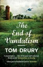 Drury, Tom End Of Vandalism