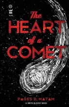 Matam, Pages The Heart of a Comet