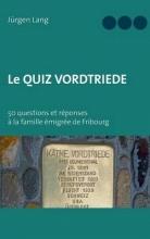 Lang, Jürgen Le Quiz Vordtriede