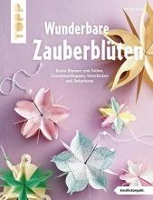 Klobes, Miriam Wunderbare Zauberblüten (kreativ.kompakt)