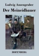 Ludwig Anzengruber Der Meineidbauer