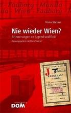 Steiner, Hans Nie wieder Wien?