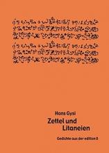 Gysi, Hans Zettel und Litaneien