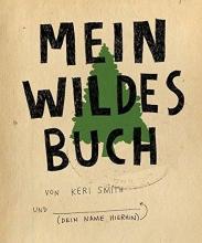 Smith, Keri Mein wildes Buch
