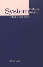 Robert McColl Millar System Collapse, System Rebirth
