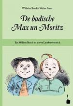 Busch, Wilhelm MAx und Moritz. De badische Max un Moritz