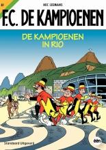 Hec  Leemans, Tom  Bouden F.C. De Kampioenen De kampioenen in Rio 81