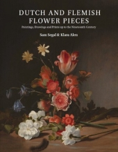 Klara Alen Sam Segal, Dutch and Flemish Flower Pieces (2 vols)