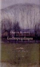 Gerrit  Komrij Luchtspiegelingen