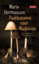 Marie  Hermanson Paddestoelen voor Madeleine