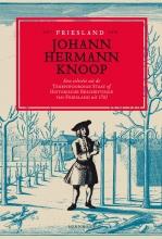 Johann Hermann  Knoop Het Friesland van Johann Hermann Knoop