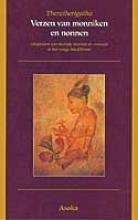 , Khudaka-Nikaya 3 Verzen van monniken en nonnen - Theragatha, Therigatha