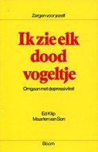 Maarten van Son E.C. Klip, Ik zie elk dood vogeltje