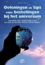 Barbel Mohr , Oefeningen en tips voor bestellingen bij het universum