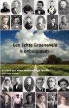 Gerrit Wolters , Een echte Groeneveld is onbuigzaam