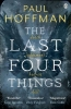 Hoffman, Paul, Last Four Things