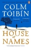Toibin Colm, House of Names