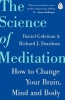 Goleman Daniel, Science of Meditation